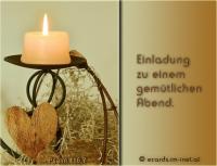 Einladung zu einem gemütlichen Abend.  Psalm 116,7 Kehre zurück, meine Seele, zu deiner Ruhe, denn der HERR hat dir wohlgetan!