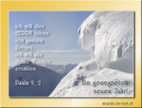 Ein gesegnetes neues Jahr! Psalm 9, 2 Ich will den HERRN loben von ganzem Herzen, ich will alle deine Wunder erzählen.