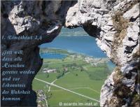 1. Timotheus 2,4 Gott will, dass alle Menschen gerettet werden und zur Erkenntnis der Wahrheit kommen.
