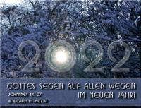 Gottes Segen auf allen Wegen im neuen Jahr! Johannes 14,27 Frieden hinterlasse ich euch; meinen Frieden gebe ich euch. Nicht wie die Welt gibt, gebe ich euch; euer Herz erschrecke nicht und verzage nicht!